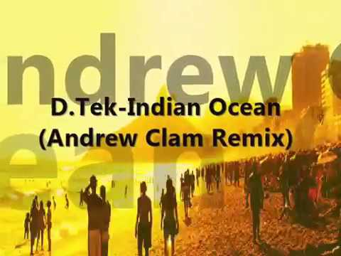 D.Tek-Indian Ocean (Andrew Clam Remix)