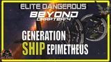 Elite Dangerous Generation Ship EPIMETHEUS