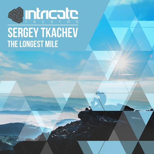 Sergey Tkachev альбом The Longest Mile
