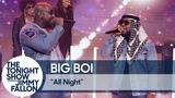 Big Boi All Night