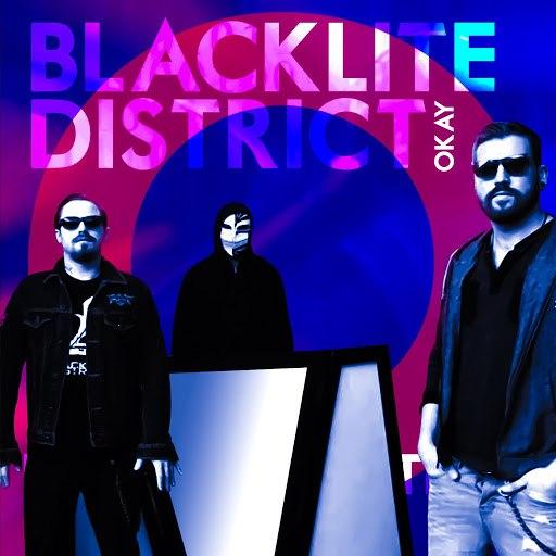 Blacklite District альбом Okay