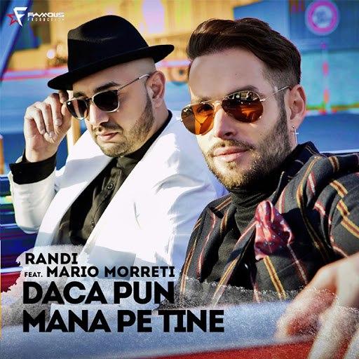 Randi альбом Daca Pun Mana Pe Tine (feat. Mario Morreti)