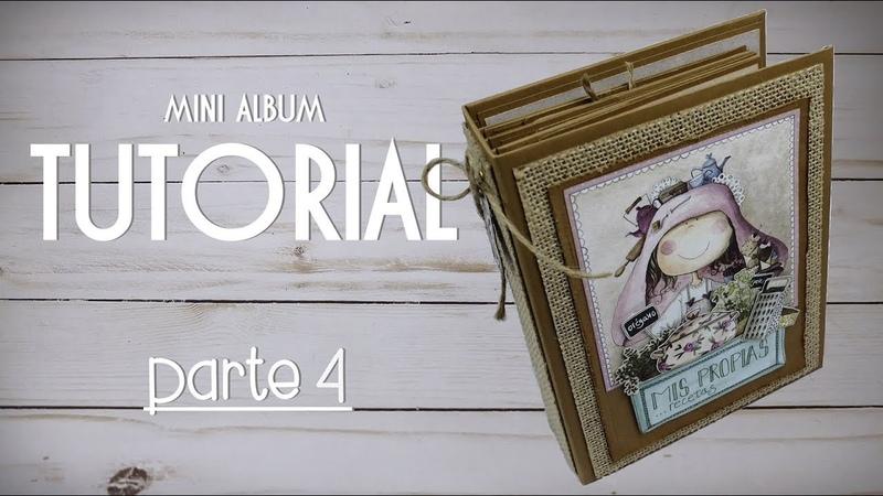 Tutorial | Scrapbooking Album - Mis Recetas - PARTE 4/4 - CAPA e CASCATA - colaboração LTM