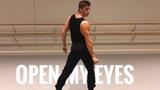 Open My Eyes - Justin Pham Choreography
