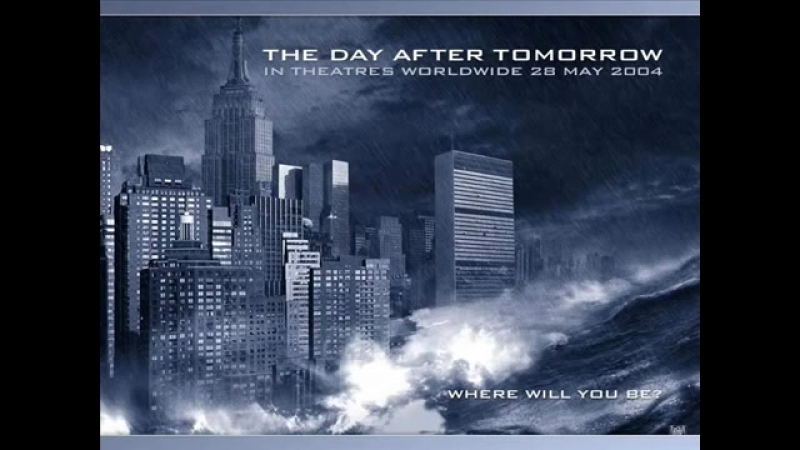 The Day After Tomorrow Soundtrack - Main Theme