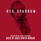 James Newton Howard альбом Red Sparrow (Original Motion Picture Soundtrack)