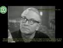Сэр Лоуренс Оливье великое мастерство 1966 интервью с Кеннетом Тайнаном (2/5) | ВНЗ!