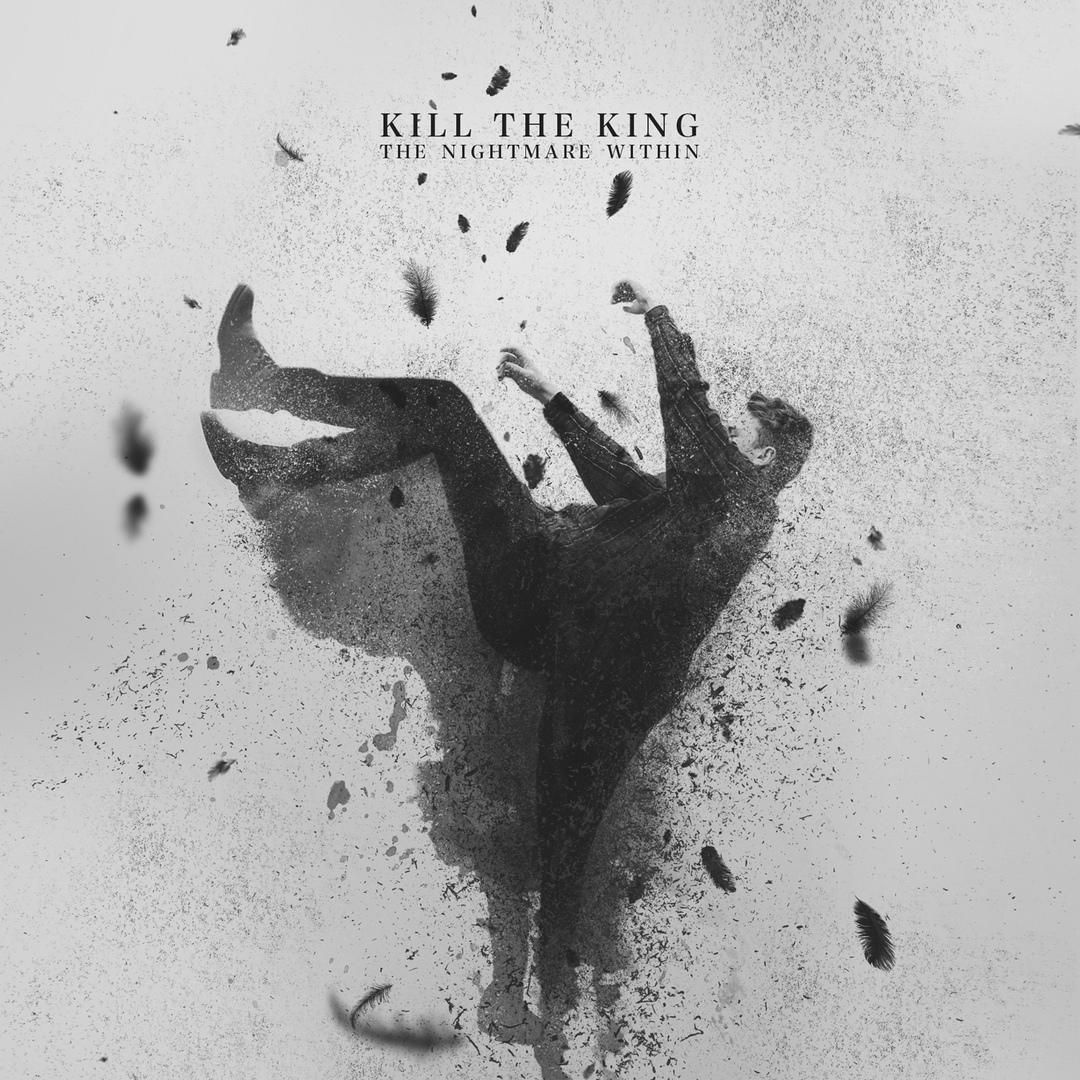 Kill The King - The Nightmare Within [EP] (2018)