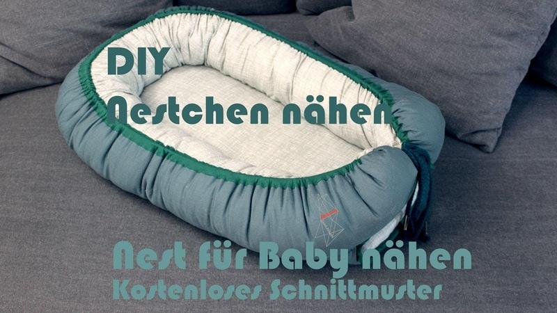 DIY Babynest / Nestchen / Nest für Baby nähen – Kostenloses Schnittmuster