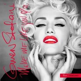 Gwen Stefani альбом Make Me Like You