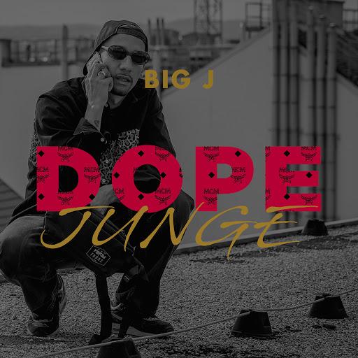 BIG J альбом Dope Junge