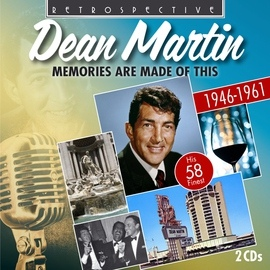 Dean Martin альбом Dean Martin: Memories Are Made of This - His 58 Finest 1946 - 1961