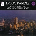Doug Randle - Songs for the New Industrial State (Light In The Attic) Full Album