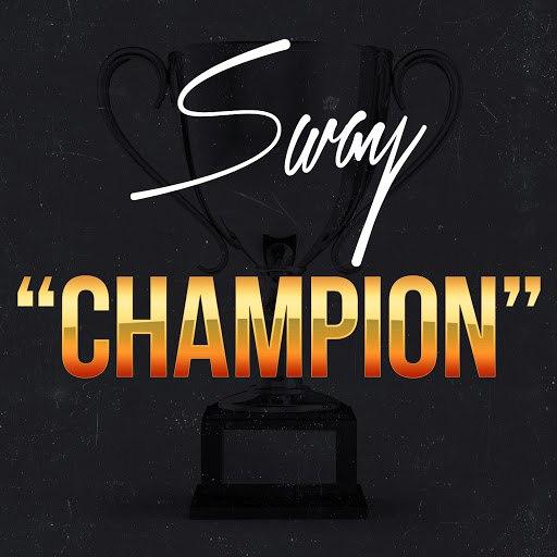 Sway альбом Champion