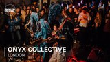 Onyx Collective Boiler Room London Live Set