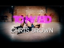 Chris Brown - To My Bed | Nicole Kirkland Choreography