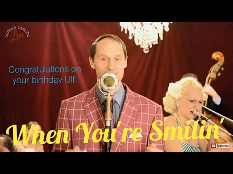 When You're Smilin'- Gunhild Carling LIVE- Ulf Carling Vocals/trumpet-
