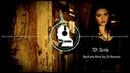 TOY Du-ma (Bachata Remix by 🎧DJ Ramon🎧)