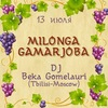 Milonga Gamarjoba, DJ Beka Gomelauri (Tbilisi)