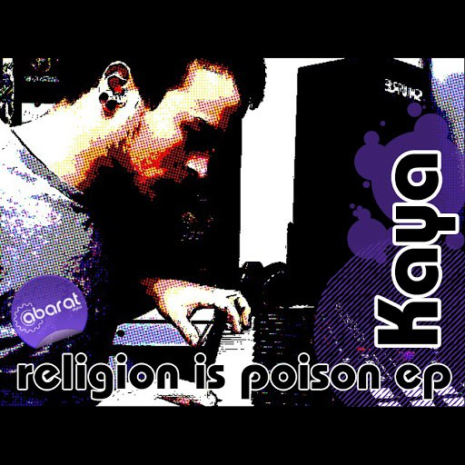 Kaya альбом Religion Is Poison Ep