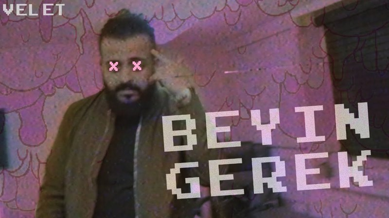 Velet - Beyin Gerek (Official Video) [Prod. by @RodiiKeelos]