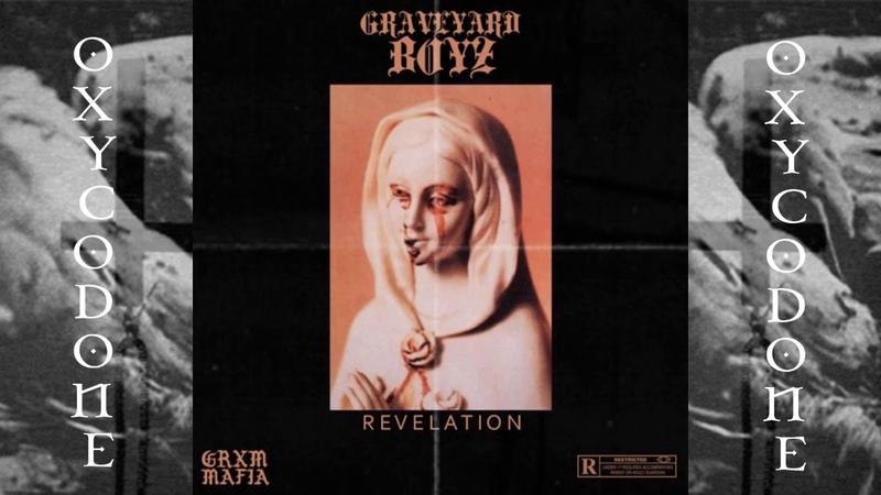 GRAVEYARDBOYZ Revelation feat CXNTRAST Prod Santos Santana