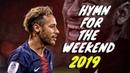 Neymar Jr ► Hymn For The Weekend ● Skills Goals ● 2018/19   HD