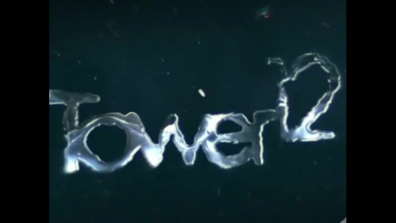 Tower 12 Ident 2018-June 23rd