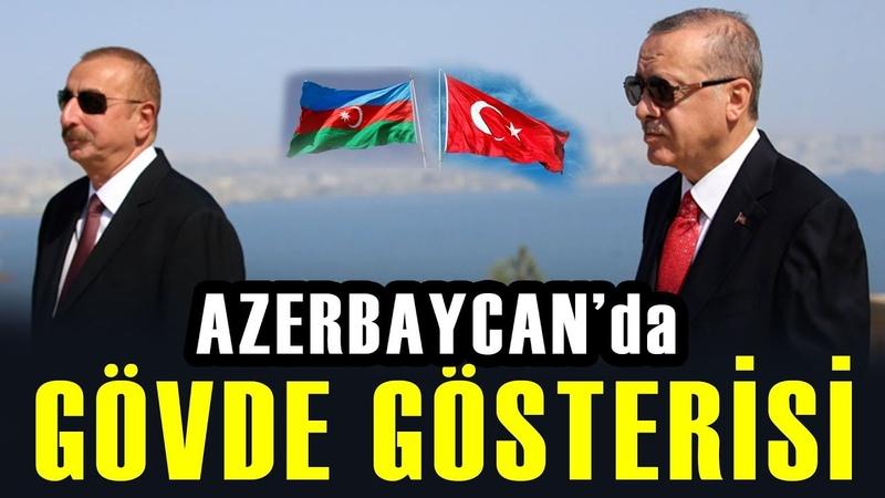 Erdoğan, Azerbaycanda Dünyaya Gövde Gösterisi Yaptı