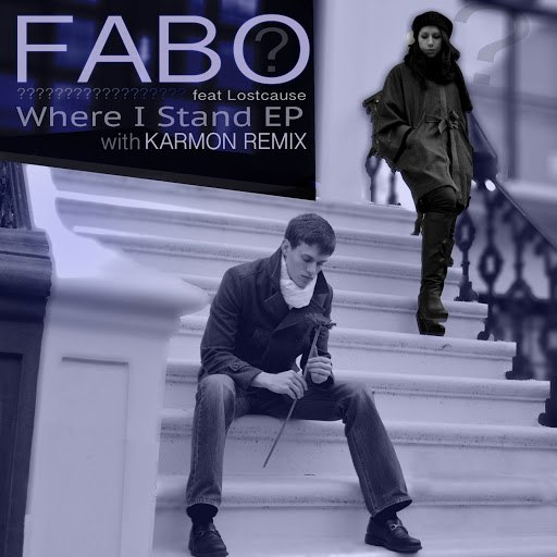 Fabo альбом Where I Stand (feat. Lostcause)