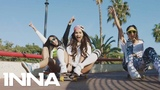 INNA - Bad Boys Exclusive Online Video