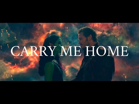Carry Me Home. | Starlord Gamora