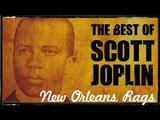 Scott Joplin - The Entertainer, New Orleans Piano Rags, Best of Scott Joplin