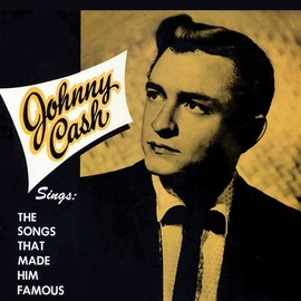 Johnny Cash альбом Johnny Cash Sings the Songs That Made Him Famous (Remastered)