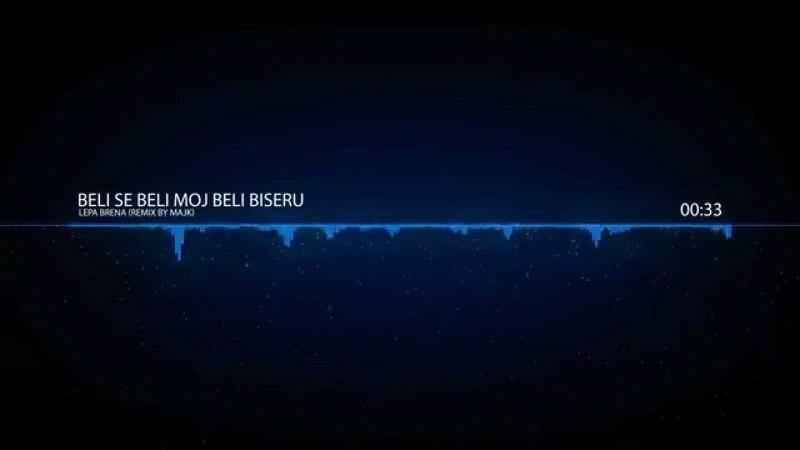 Lepa Brena - Biseru beli (Majk Remix 2014.)
