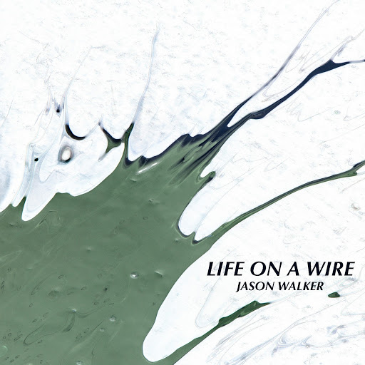 Jason Walker альбом Life on a Wire