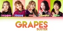 BUSTERS (버스터즈) - GRAPES | Color Coded Lyrics (HAN/ROM/ENG)