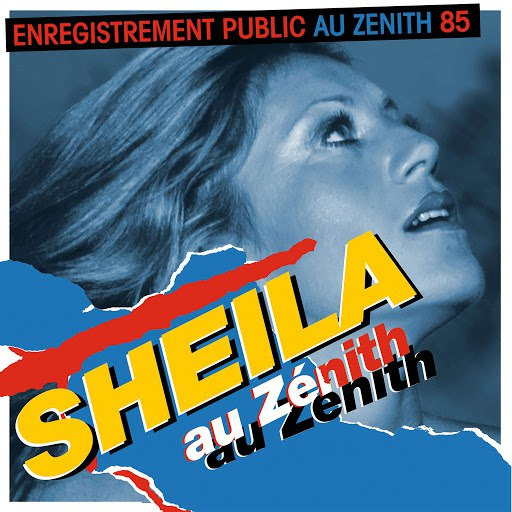 Sheila альбом Sheila au Zénith 85 (Live)