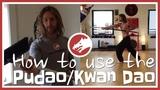 How to use The PudaoKwan Dao (Guan Dao)!