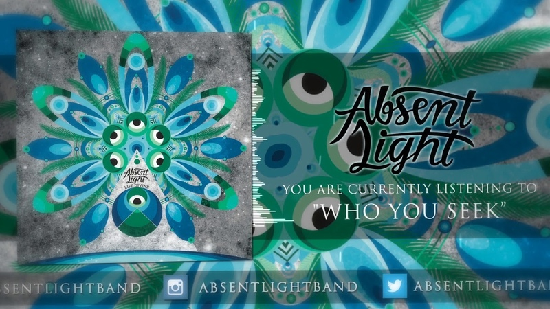 Absent Light - Who You Seek