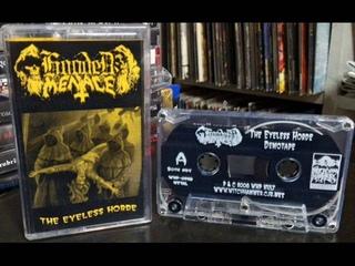 Hooded Menace - The Eyeless Horde (Full Demo/EP 2007) [2008 REISSUED CASSETTE RIP]