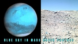 Is Everything We Know About Mars A Lie Baby Blue Skys Seen In Photos Of The Red Planet.