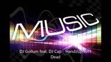 DJ Gollum feat DJ Cap - HandzUp Isn't Dead