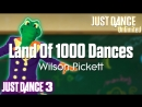 Just Dance Unlimited | Land Of 1000 Dances - Wilson Pickett | Just Dance 3