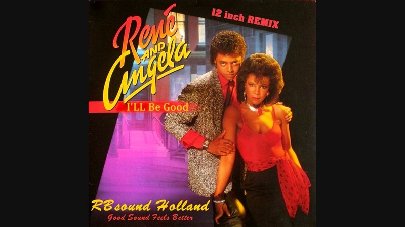 Rene and Angela - Ill Be Good (special 12inch remix) HQsound