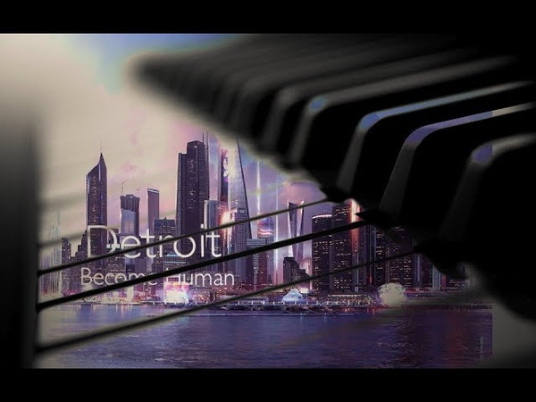 Detroit: Become Human | Opening Theme Piano (Hopeful)