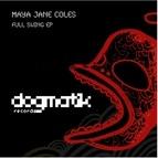 Maya Jane Coles альбом Full Swing
