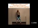 Fashion Rainbow Reflective Glowing Dancing Leggings Yoga Pant