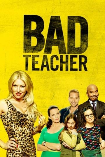 Плохая училка (сериал 2014 ) Bad Teacher смотреть онлайн
