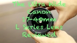 Canons Ultra Wide Angle 17-40mm f4 L Lens Review with sample images and video footage